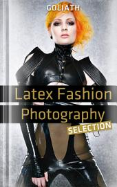 Latex Fashion Photography – Selection