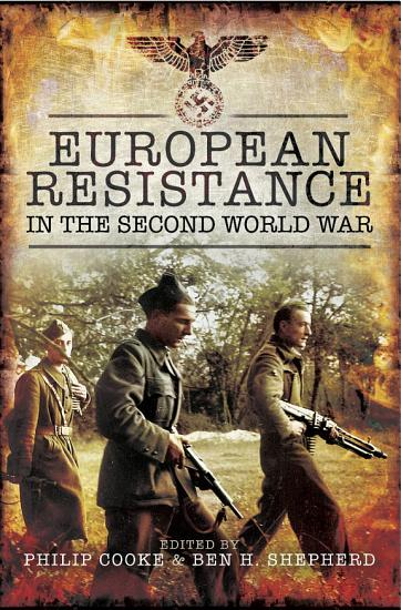 European Resistance in the Second World War PDF