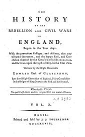 The History of the Rebellion and Civil Wars in England, Begun in the Year 1641: Volume 10