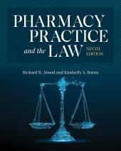 Pharmacy Practice and the Law: Edition 9