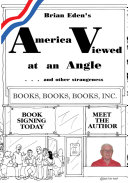 America Viewed at an Angle and Other Strangeness