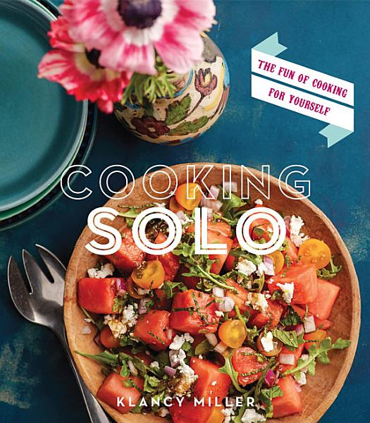 Download Cooking Solo Book