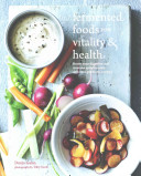 Fermented Foods for Vitality and Health Book