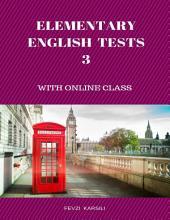 Elementary English Tests 3