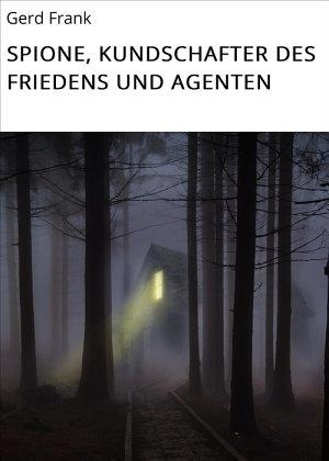 SPIONE  KUNDSCHAFTER DES FRIEDENS UND AGENTEN PDF