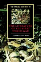 The Cambridge Companion to the Literature of the First World War PDF
