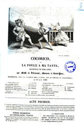 Cocorico ou La poule a ma tante vaudeville en cinq actes par MM. de Villeneuve, Masson et Saint-Yves