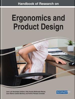 Handbook of Research on Ergonomics and Product Design PDF