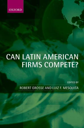 Can Latin American Firms Compete  PDF