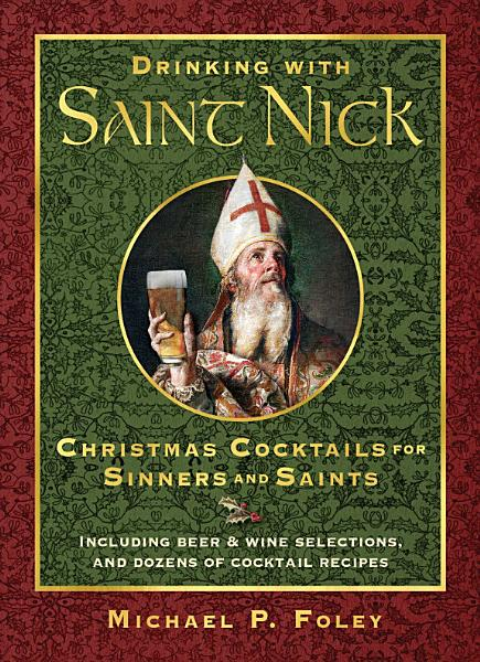 Download Drinking with Saint Nick Book