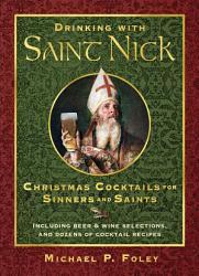 Drinking With Saint Nick Book PDF