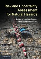 Risk and Uncertainty Assessment for Natural Hazards PDF