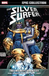 Silver Surfer Epic Collection: The Infinity Gauntlet, Volume 1