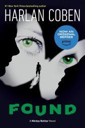 Found: A Mickey Bolitar Novel