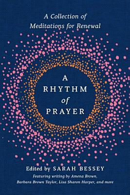 A Rhythm of Prayer