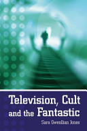 Television  Cult and the Fantastic PDF
