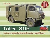 Tatra 805: historie, takticko-technická data, modifikace
