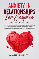 Anxiety in Relationships for Couples