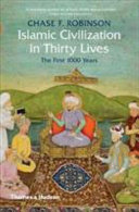 Islamic Civilization in Thirty Live
