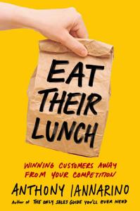 Eat Their Lunch Book