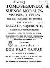 Sueños morales, visiones y visitas con Don Francisco de Quevedo por Madrid ...