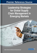 Leadership Strategies for Global Supply Chain Management in Emerging Markets