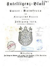 Intelligenzblatt für den Unter-Mainkreis des Königreichs Bayern: 1828