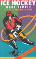 Ice Hockey Made Simple