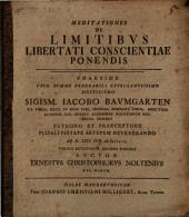 Meditationes de limitibus libertati conscientiae ponendis