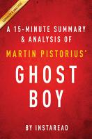 Ghost Boy by Martin Pistorius      A 15 minute Summary   Analysis PDF