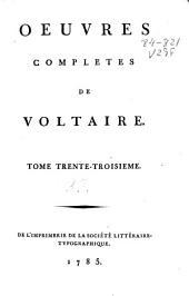 Oeuvres completes de Voltaire: tome trente-troisième