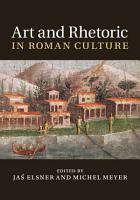 Art and Rhetoric in Roman Culture PDF