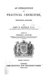 An Introduction to Practical Chemistry, Including Analysis