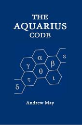 The Aquarius Code