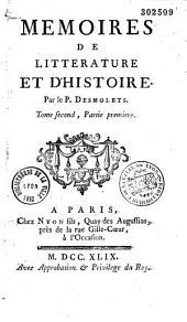 Continuation des mémoires de littérature et d'histoire de Mr. de Salengre [par le P.D. et l'abbé Cl.-P. Goujet]