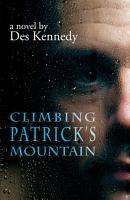 Climbing Patrick s Mountain PDF