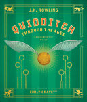 Quidditch Through the Ages  The Illustrated Edition