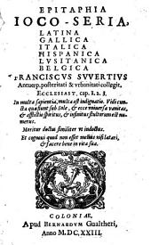 Epitaphia joco-seria Latina, Gallica, Italica, Hispanica, Lusitonica (et) Belgica (etc.)