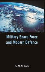 Military Space Force and Modern Defence