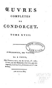 Oeuvres complètes de Condorcet: Volume18