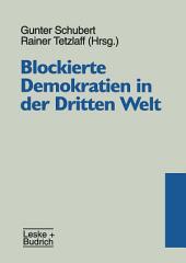 Blockierte Demokratien in der Dritten Welt