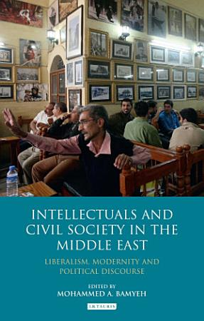 Intellectuals and Civil Society in the Middle East PDF