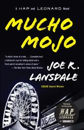 Mucho Mojo: A Hap and Leonard Novel (2)
