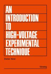 An Introduction to High-Voltage Experimental Technique: Textbook for Electrical Engineers