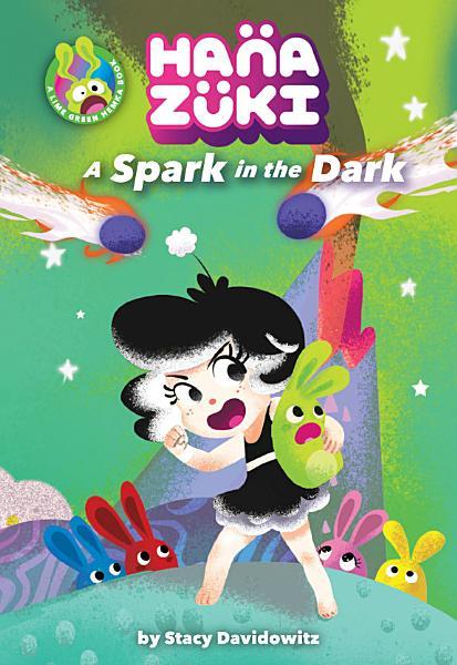 Download Hanazuki  A Spark in the Dark Book