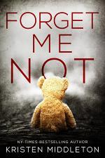 Forget Me Not (A Psychological Suspense Crime Thriller)
