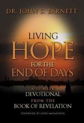 Living Hope for the End of Days