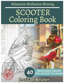 Scooter Coloring Book for Adults Relaxation Meditation Blessing