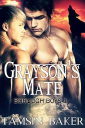 Grayson's Mate: M/M werewolf erotic romance