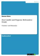 Don Camillo und Peppone: Befreundete Feinde: Charakter- und Filmanalyse